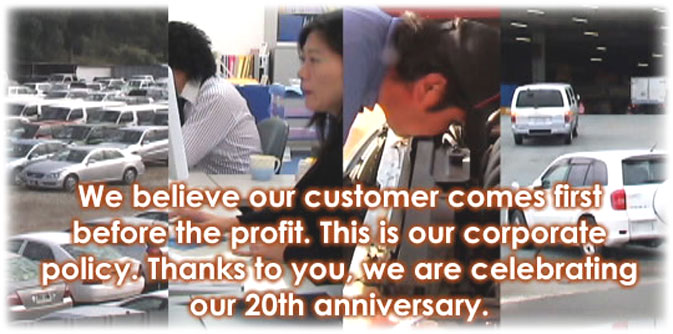 We believe our customer comes first before the profit. This is our corporate policy. Thanks to you, we are celebrating our 20th anniversary.